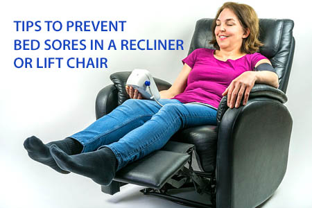 tips to prevent & treat bed sore in recliner of lift chair